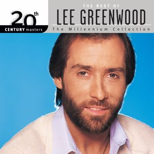 Lee Greenwood: 20th Century Masters: The Millennium Collection: Best Of Lee Greenwood