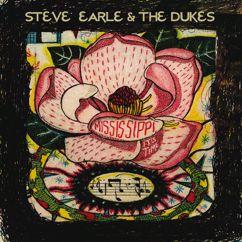 Steve Earle & The Dukes: Mississippi It's Time