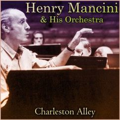 Henry Mancini & His Orchestra: Charleston Alley
