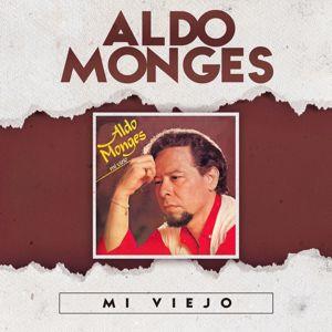 Aldo Monges: Mi Viejo