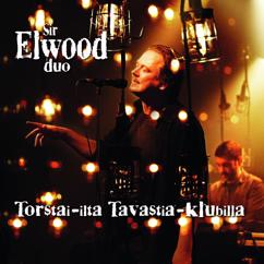 Sir Elwood Duo: Lasinen vuori