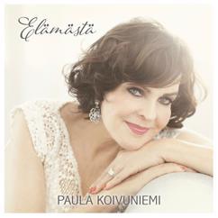 Paula Koivuniemi: Elämästä
