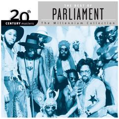 Parliament: 20th Century Masters: The Millennium Collection: Best Of Parliament