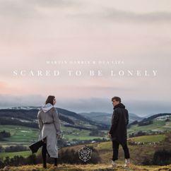 Martin Garrix, Dua Lipa: Scared To Be Lonely