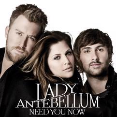 Lady Antebellum: Need You Now
