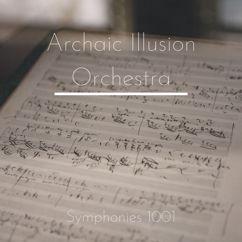 Archaic Illusion Orchestra: Symphonies 1001