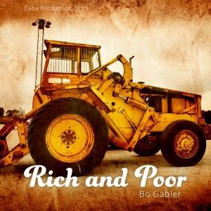 Bo Gabler: Rich and Poor