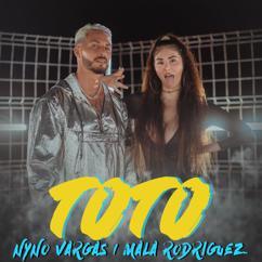 Nyno Vargas, Mala Rodríguez: TOTO