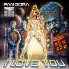 Teflon Brothers, Pandora: I Love You