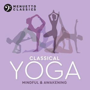 Various Artists: Classical Yoga: Mindful & Awakening