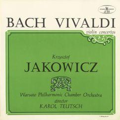 Krzysztof Jakowicz: Bach, Vivaldi Violin Concertos