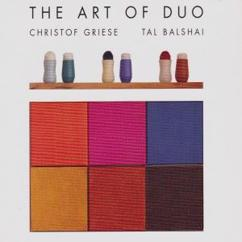 Christof Griese & Tal Balshai: The Art of Duo