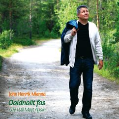 John Henrik Mienna: Oaidnalit fas - We will meet again