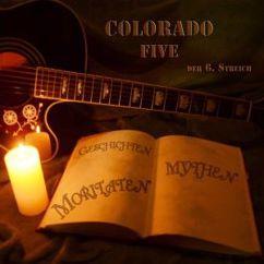 Colorado Five: Der 6. Streich - Geschichten, Mythen, Moritaten