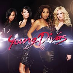 Young Divas: You'll Never Stop Me Loving You