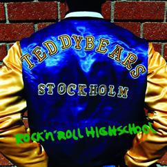 Teddybears Sthlm: Rock 'n' Roll Highschool