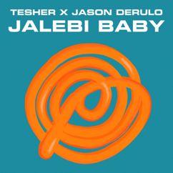 Tesher, Jason Derulo: Jalebi Baby