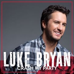 Luke Bryan: Crash My Party (International Tour Edition)