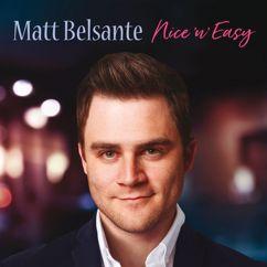 Matt Belsante: Moon River