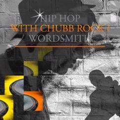 Various Artists & Chubb Rock Wordsmith: Hip Hop with Chubb Rock Wordsmith