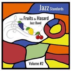 Les Fruits du Hasard: Jazz Standards, Vol. 2