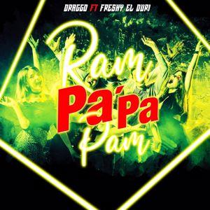 Draggo feat. Freshy El Duri: Ram Pa' Pa Pam