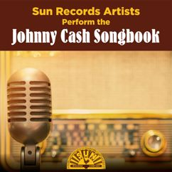 Various Artists: Sun Records Artists Perform the Johnny Cash Songbook