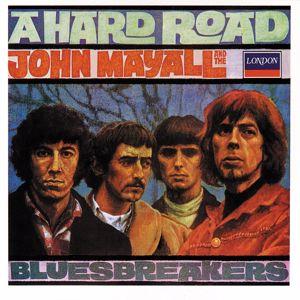 John Mayall & The Bluesbreakers: A Hard Road