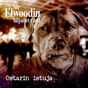 Sir Elwoodin Hiljaiset Värit: Ostarin istuja