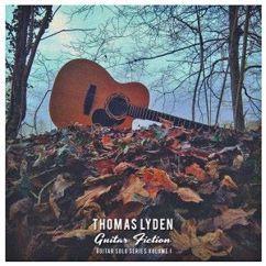 Thomas Lyden: Guitar Fiction, Guitar Solo Series, Vol. 1