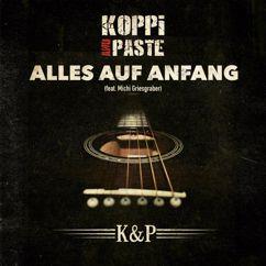 Koppi and Paste: Alles auf Anfang