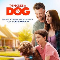 Jake Monaco: Think Like A Dog (Original Motion Picture Soundtrack)