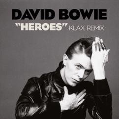 "David Bowie: ""Heroes"" (Klax Remix)"