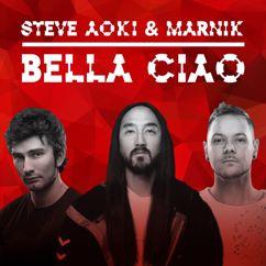 Steve Aoki & Marnik: Bella Ciao