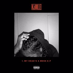 Kamille: 1. my head's a mess - EP