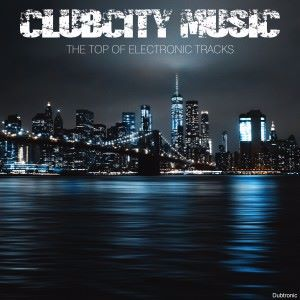 Various Artists: Clubcity Music the Top of Electronic Tracks