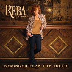 Reba McEntire: Stronger Than The Truth