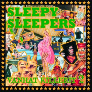Sleepy Sleepers: Vanhat Killerit 2