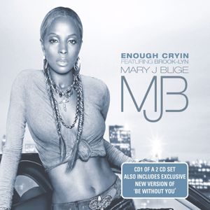 Mary J. Blige: Enough Cryin'
