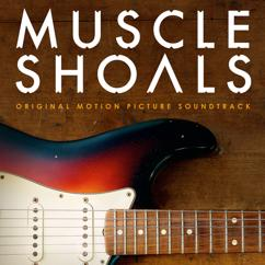 Eri esittäjiä: Muscle Shoals Original Motion Picture Soundtrack