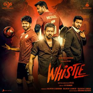 A.R. Rahman: Whistle (Original Motion Picture Soundtrack)