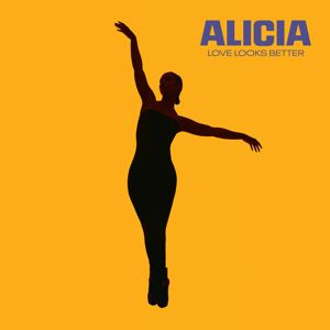 Alicia Keys: Love Looks Better