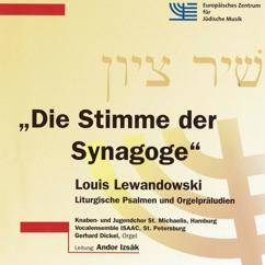 Knaben- u. Jugendchor St. Michaelis zu Hamburg, Vocalensemble Isaac St. Petersburg, Andor Izsak, Gerhard Dickel: Psalm 51: Ein reines Herz...