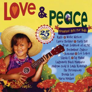 Various Artists: Love & Peace: Greatest Hits for Kids