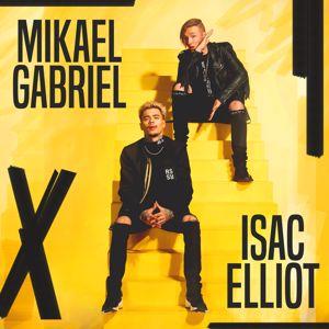 Mikael Gabriel, Isac Elliot: Mikael Gabriel x Isac Elliot