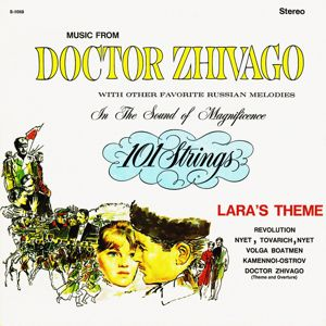 101 Strings Orchestra: Doctor Zhivago and Other Favorite Russian Melodies (Remastered from the Original Master Tapes)