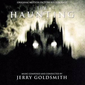 Jerry Goldsmith: The Haunting (Original Motion Picture Soundtrack)