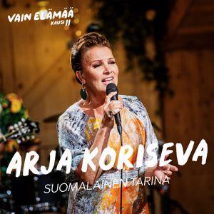 Arja Koriseva: Suomalainen tarina