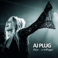 AJ Plug: Spitting Fire