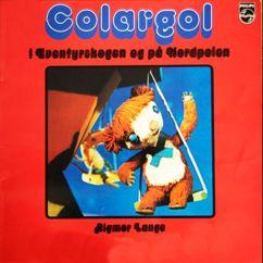 Rigmor Lange: Colargol i Eventyrskogen og på Nordpolen